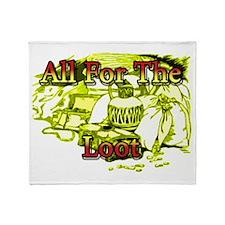 allfortheloot.png Throw Blanket