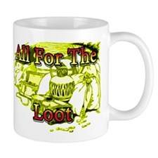allfortheloot.png Mug