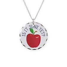 Is It June Yet Necklace