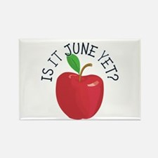 Is It June Yet Rectangle Magnet