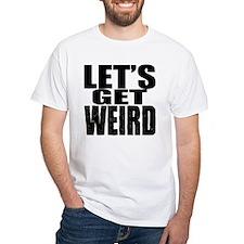 Lets Get Weird Workaholics T-Shirt