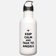 Keep Calm and Talk to Angels Water Bottle