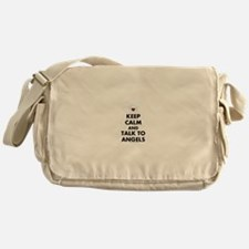 Keep Calm and Talk to Angels Messenger Bag