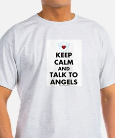 Keep Calm and Talk to Angels T-Shirt