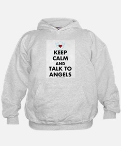 Keep Calm and Talk to Angels Hoodie