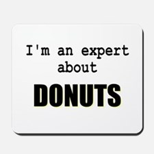 Im an expert about DONUTS Mousepad
