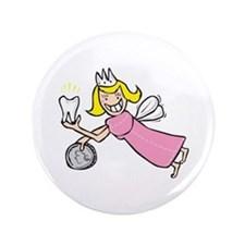 """Tooth Fairy 3.5"""" Button"""
