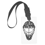 Hockey goalie Luggage Tags