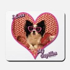 I Love My Papillon Mousepad