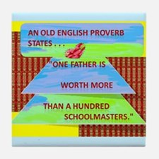 English Proverb Dads Tile Coaster