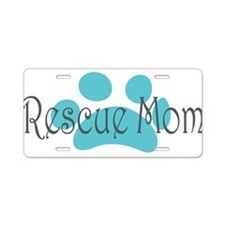 Rescue Dog Mom Aluminum License Plate