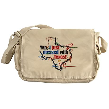 I Messed With Texas Messenger Bag