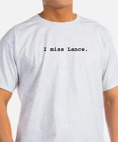 I miss Lance Ash Grey T-Shirt