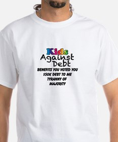 Benefits You Voted You, Debt to Me Shirt