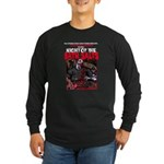 NIGHT OF THE BATH SALTS Long Sleeve Dark T-Shirt