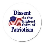 Dissent is the Highest form Patriotism Car Magnet