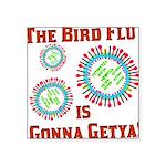 birdfluesocialsecurity.png Square Sticker 3