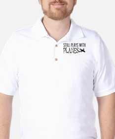 Still Plays With Planes Golf Shirt