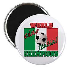 "Ciao Italia World Soccer Champs 2.25"" Magnet (100"