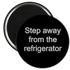 Step Away Refrigerator Magnet