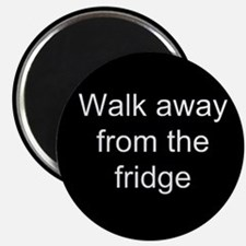 Walk Away Magnet