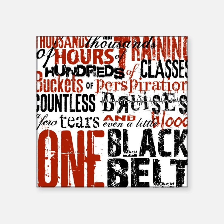 "ONE BLACK BELT Square Sticker 3"" x 3"""