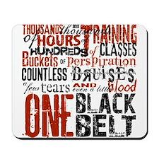 ONE BLACK BELT Mousepad