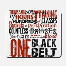 ONE BLACK BELT Mousepad
