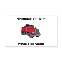 Truckers Deliver What You Need! Wall Decal