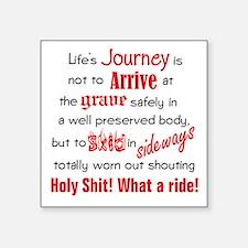 "Lifes Journey Square Sticker 3"" x 3"""