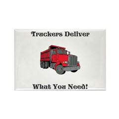 Truckers Deliver What You Need! Rect. Magnet