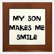 my son makes me smile Framed Tile