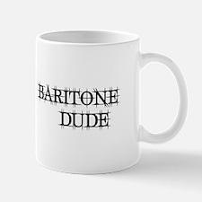 Baritone Dude Mug