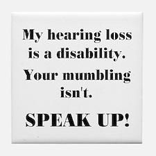 SPEAK UP! Tile Coaster