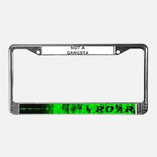 NOT A GANGSTA License Plate Frame