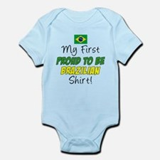 First Proud To Be Brazilian Infant Bodysuit