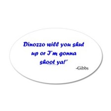 Dinozzo Shut Up Wall Decal