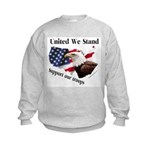 United We Stand Support our t Kids Sweatshirt