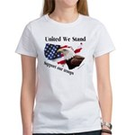United We Stand Support our t Women's T-Shirt