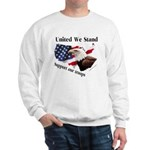 United We Stand Support our t Sweatshirt