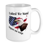 United We Stand Support our t Large Mug