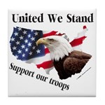 United We Stand Support our t Tile Coaster