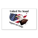United We Stand Support our t Sticker (Rectangular