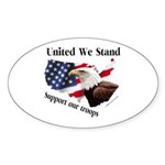 United We Stand Support our t Oval Sticker