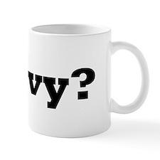 Savvy? 2 Small Mug