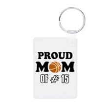 Cool Basketball Mom of number 15 Keychains