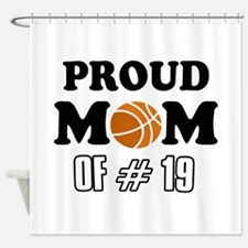 Cool Basketball Mom of number 19 Shower Curtain