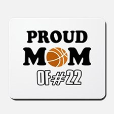 Cool Basketball Mom of number 22 Mousepad