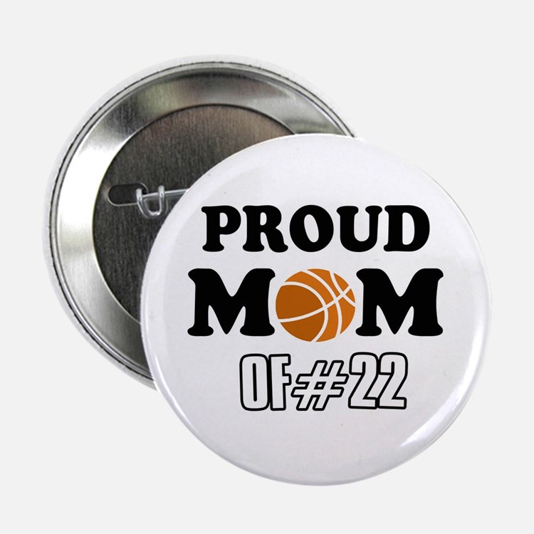"""Cool Basketball Mom of number 22 2.25"""" Button"""