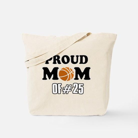 Cool Basketball Mom of number 25 Tote Bag